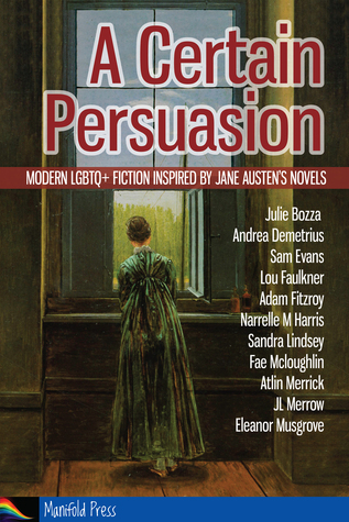 A Certain Persuasion - queering Jane Austen